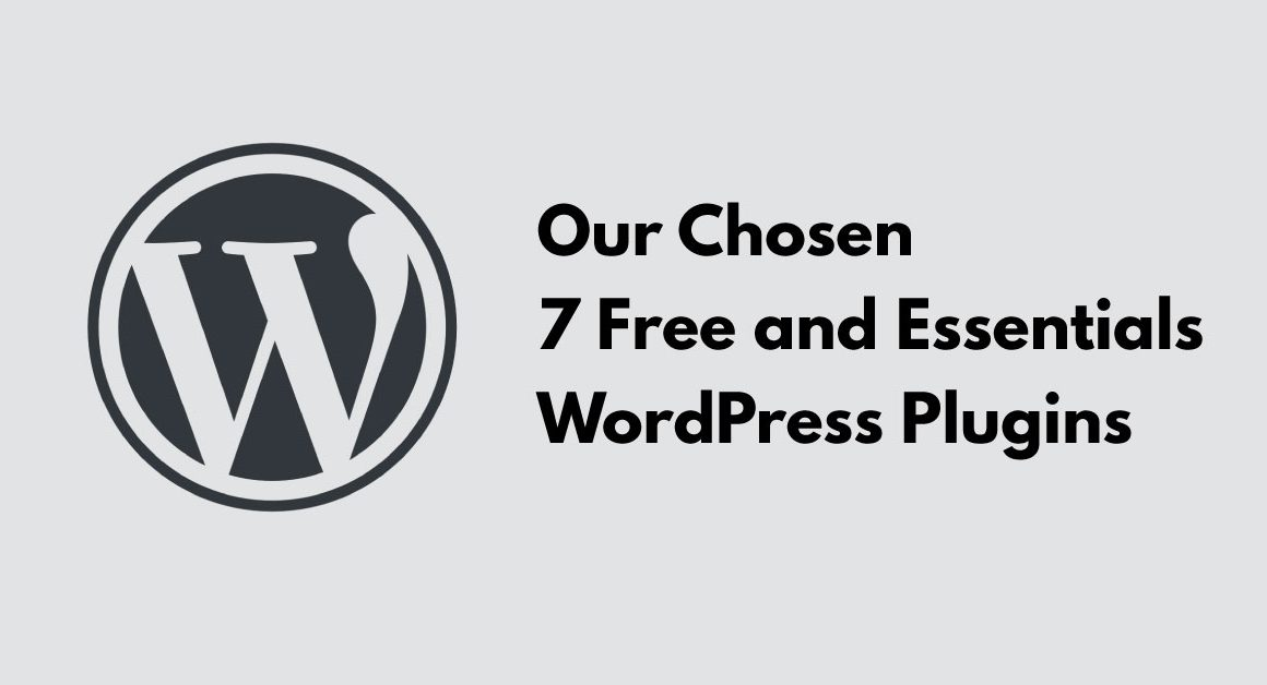 7 Free and Essentials WordPress Plugins